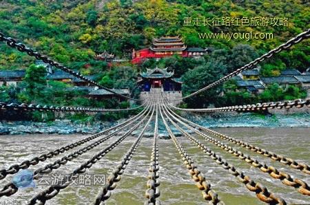飞夺泸定桥:重走长征路四川泸定红色旅游景点